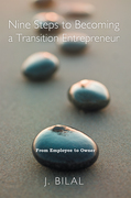 Nine Steps to Becoming a Transition Entrepreneur