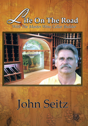 Life on the Road with the Master Wine Cellar Builder