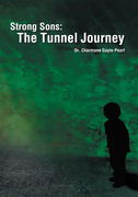 Strong Sons: the Tunnel Journey