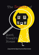 The Secrets of Aunt Norah'S House