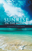 Sunrise in the Mirror
