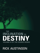The Inclination to Destiny
