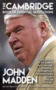 JOHN MADDEN - The Cambridge Book of Essential Quotations