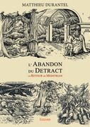 L'Abandon du Detract