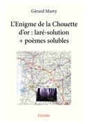 L'Enigme de la Chouette d'or : laré-solution + poèmes solubles