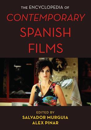 The Encyclopedia of Contemporary Spanish Films