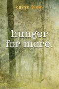Hunger For More