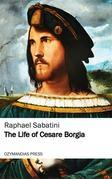 The Life of Cesare Borgia