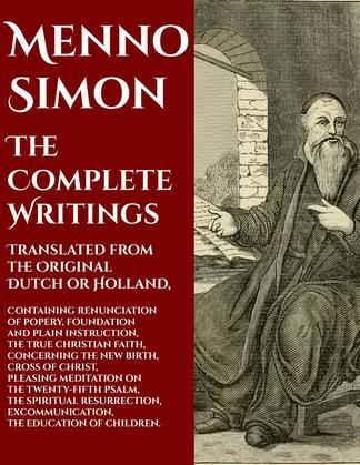 Menno Simon: The Complete Works