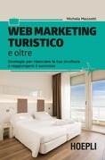 Web marketing turistico e oltre