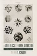 The Emergence of the Fourth Dimension