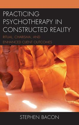 Practicing Psychotherapy in Constructed Reality