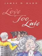 Love Too Late