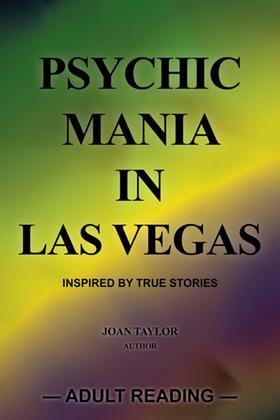Psychic Mania in Las Vegas