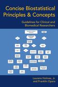 Concise Biostatistical Principles & Concepts