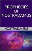 Prophecies of Nostradamus