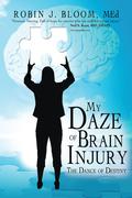 My Daze of Brain Injury