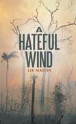 A Hateful Wind