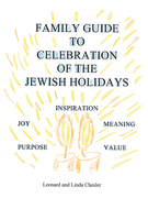 Family Guide to Celebration of the Jewish Holidays