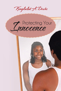 Protecting Your Innocence