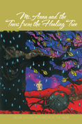Ms. Anna and the Tears from the Healing Tree