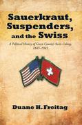 Sauerkraut, Suspenders, and the Swiss