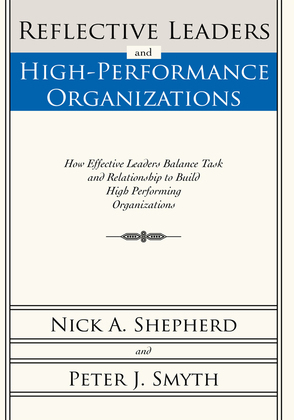 Reflective Leaders and High-Performance Organizations
