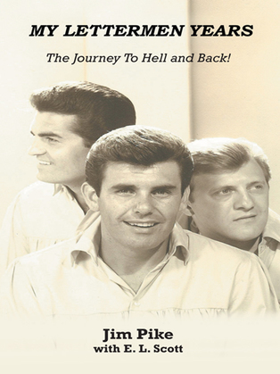 My Lettermen Years: the Journey to Hell and Back!