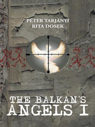 The Balkan's Angels I