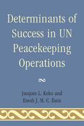 Determinants of Success in UN Peacekeeping Operations