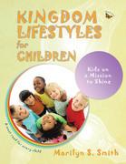 Kingdom Lifestyles for Children