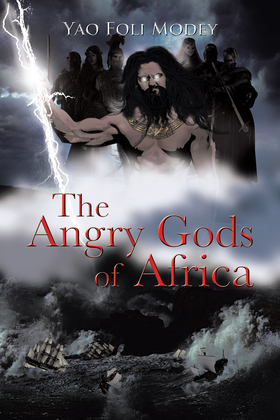 The Angry Gods of Africa