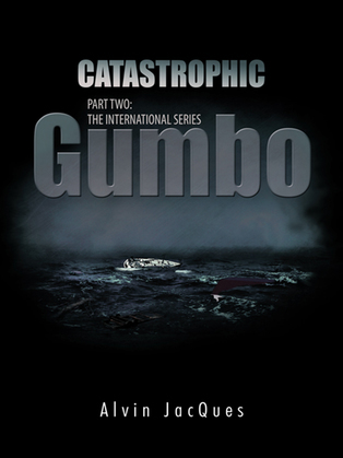 Catastrophic Gumbo