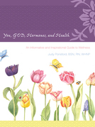 You, God, Hormones, and Health