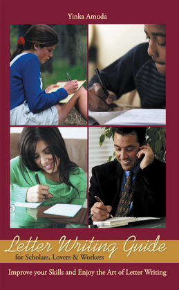 Letter Writing Guide for Scholars, Lovers & Workers