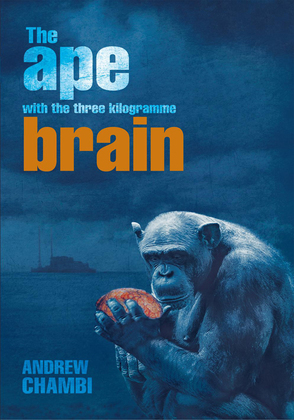 The Ape with the Three Kilogramme Brain