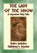 THE LADY OF THE SNOW - a Japanese Fairy Tale
