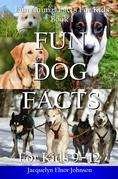 Fun Dog Facts for Kids 9-12