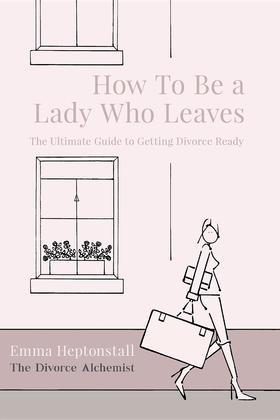 How To Be a Lady Who Leaves