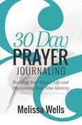30 Day Prayer Journaling