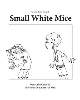 Small, White Mice