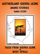 Motherland and Sierra Leone Anansi Stories