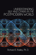 Understanding Self and Others in the Postmodern World