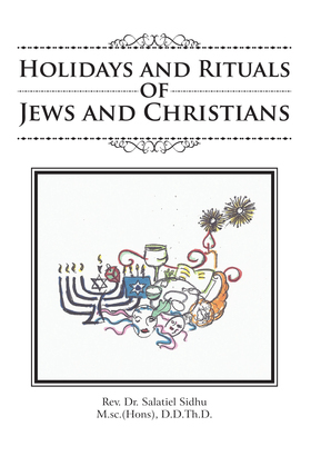 Holidays and Rituals of Jews and Christians