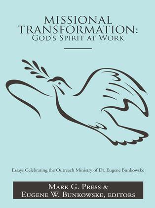 Missional Transformation: God'S Spirit at Work