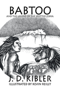 Babtoo and the Legend of the Spotted Zebra