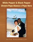 White Pepper & Black Pepper Ovvero Pepe Bianco E Pepe Nero
