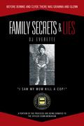 Family Secrets & Lies