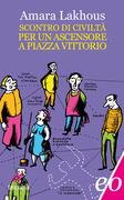 Scontro di civiltà per un ascensore a piazza Vittorio