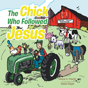 The Chick Who Followed Jesus